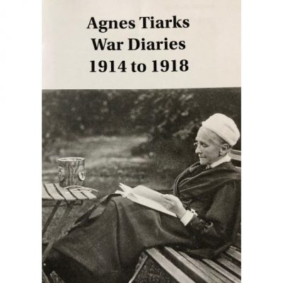 Agnes Tiarks' War Diaries