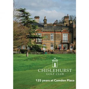 125 years at Camden Place, Chislehurst Golf Club