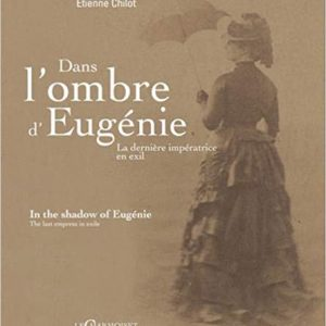 In The Shadow of Eugenie