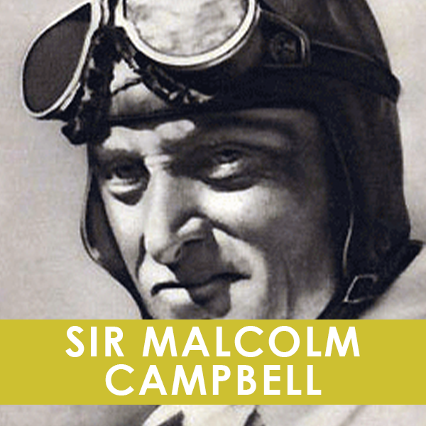 SIR MALCOLM CAMPBELL