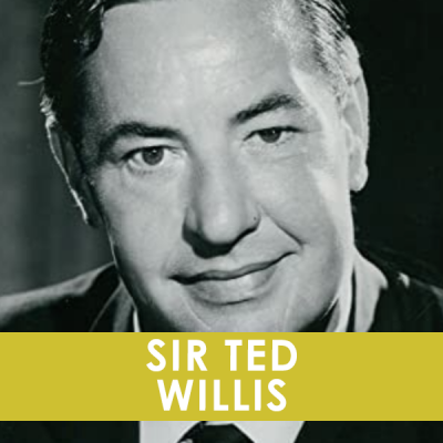 SIR TED WILLIS